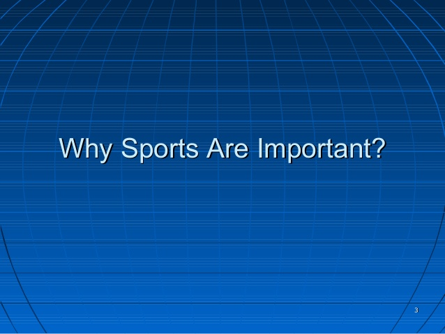 Opinion: Why Sports are Important
